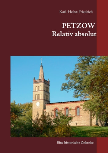 Petzow - Relativ absolut eBook by Karl-Heinz Friedrich