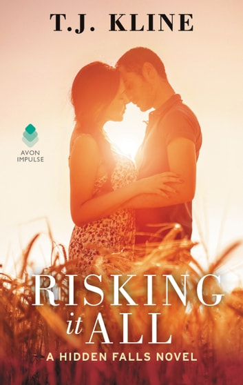 Risking It All ebook by T. J. Kline