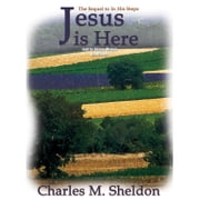 Jesus Is Here audiobook by Charles M. Sheldon