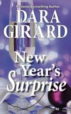New Year's Surprise ebook by Dara Girard