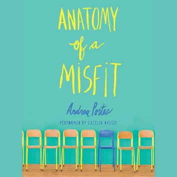 Anatomy of a Misfit audiobook by Andrea Portes