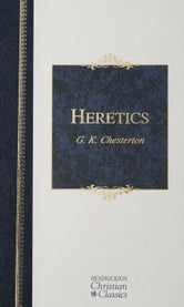 Heretics ebook by Gilbert Keith Chesterton