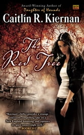 The Red Tree ebook by Caitlin R. Kiernan