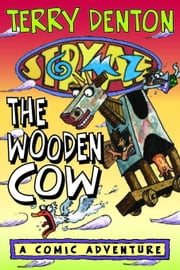 Storymaze 3: The Wooden Cow ebook by Denton, Terry