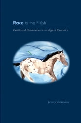Race to the Finish - Identity and Governance in an Age of Genomics ebook by Jenny Reardon