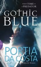 Gothic Blue ebook by Portia Da Costa