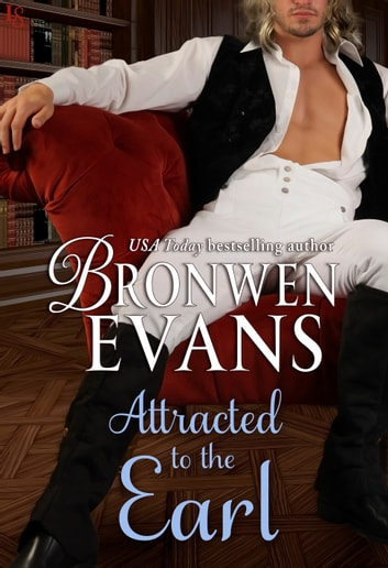 Attracted to the Earl ebook by Bronwen Evans