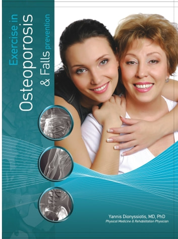 Exercise for Osteoporosis and Falls prevention ebook by Yannis Dionyssiotis