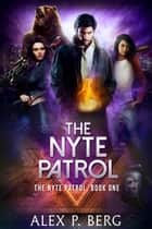 The Nyte Patrol ebook by
