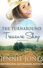 The Turnaround Treasure Shop 電子書 by Jennie Jones