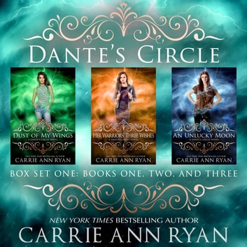 Dante's Circle Box Set (Books 1-3) audiobook by Carrie Ann Ryan