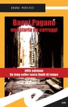 Bacci Pagano. Una storia da carruggi ebook by Bruno Morchio