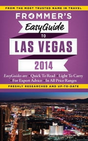 Frommer's EasyGuide to Las Vegas 2014 ebook by Rick Garman