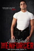 The Enforcer ebook by Nikki Worrell