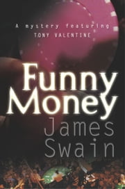 Funny Money ebook by James Swain
