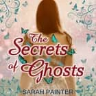 Secrets of Ghosts, The audiobook by