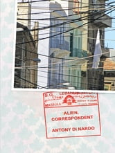 Alien, Correspondent ebook by Antony Di Nardo