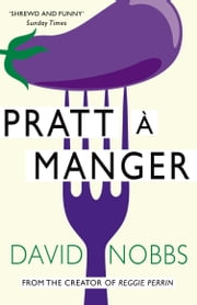 Pratt a Manger - (Henry Pratt) ebook by David Nobbs