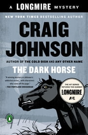 The Dark Horse - A Walt Longmire Mystery ebook by Craig Johnson