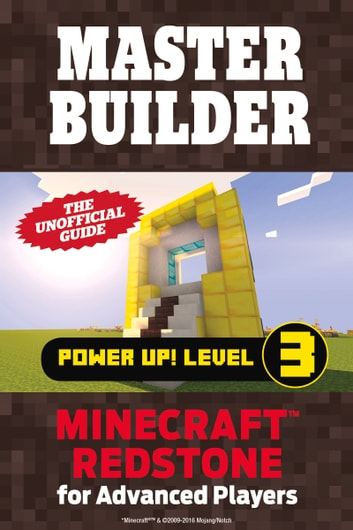 Master Builder Power Up! Level 3 - Minecraft®™ Redstone for Advanced Players ebook by Triumph Books