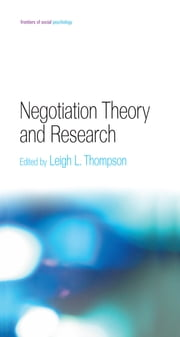 Negotiation Theory and Research ebook by Leigh L. Thompson
