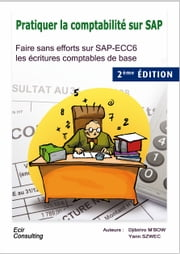 Pratiquer la comptabilité sur SAP ebook by Kobo.Web.Store.Products.Fields.ContributorFieldViewModel