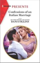 Confessions of an Italian Marriage ebook by Dani Collins