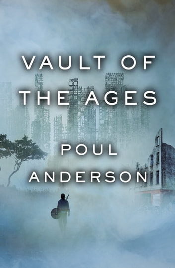 Vault of the Ages ebook by Poul Anderson