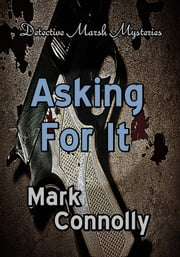 Asking For It ebook by Mark Connolly