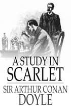 A Study in Scarlet eBook by Sir Arthur Conan Doyle
