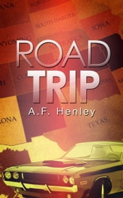Road Trip ebook by A.F. Henley