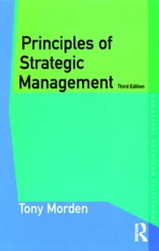 Principles of Strategic Management ebook by Tony Morden