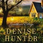 Sweetbriar Cottage audiobook by Denise Hunter