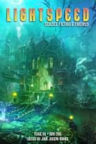Lightspeed Magazine, May 2015 ebook by John Joseph Adams, Seanan McGuire, Annie Bellet