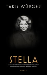 Stella ebook by Takis Würger, Goverdien Hauth-Grubben