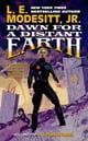 Dawn for a Distant Earth - The Forever Hero, Volume 1 ebook by L. E. Modesitt