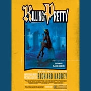 Killing Pretty - A Sandman Slim Novel audiobook by Richard Kadrey