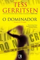O dominador ebook by Tess Gerritsen