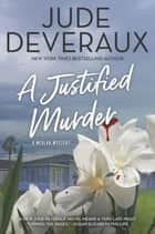 A Justified Murder ebook by Jude Deveraux