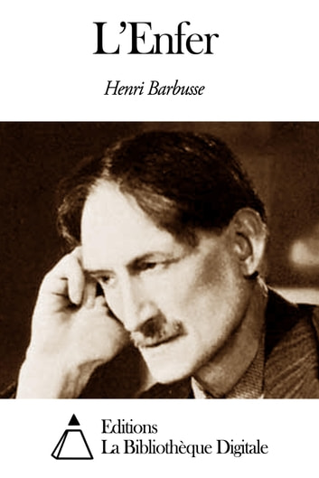 L'Enfer ebook by Henri Barbusse