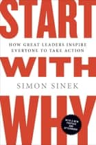Start with Why ebook by Simon Sinek