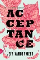 Acceptance ebook by Jeff VanderMeer