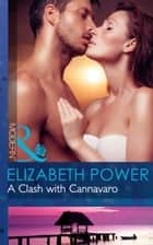 A Clash with Cannavaro (Mills & Boon Modern) 電子書籍 by Elizabeth Power