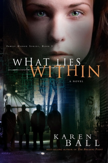 What Lies Within ebook by Karen Ball