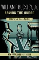 Saving the Queen ebook by William F. Buckley Jr.