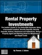 Rental Property Investments ebook by Thomas J. Solano