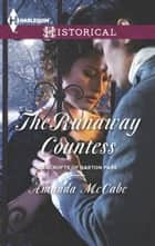 The Runaway Countess ebook by Amanda McCabe