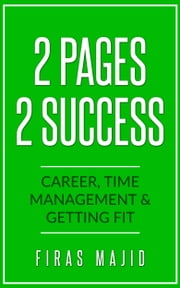 2 Pages 2 Success ebook by Kobo.Web.Store.Products.Fields.ContributorFieldViewModel