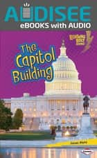 The Capitol Building ebook by Janet Piehl, Intuitive