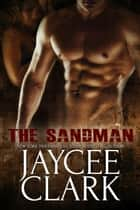 The Sandman ebook by Jaycee Clark